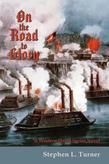 On the Road to Glory: A Western Quest Series Novel