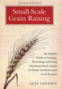 Small-Scale Grain Raising