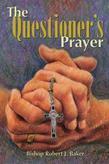The Questioner's Prayer