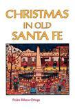 Christmas in Old Santa Fe