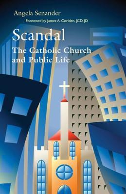 Scandal: The Catholic Church in Public Life