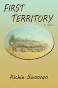 First Territory: A Novel
