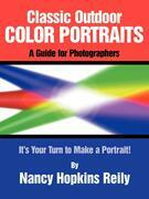 Classic Outdoor Color Portraits: A Guide for Photographers