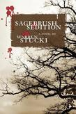 Sagebrush Sedition: A Novel