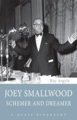 Joey Smallwood: Schemer and Dreamer
