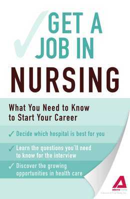 Get a Job . . . in Nursing