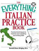 The Everything Italian Practice Book