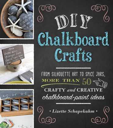 DIY Chalkboard Crafts