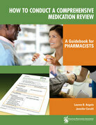 How to Conduct a Comprehensive Medication Review: A Guidebook for Pharmacists