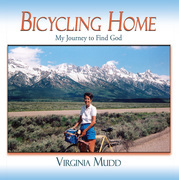 Bicycling Home: My Journey to Find God