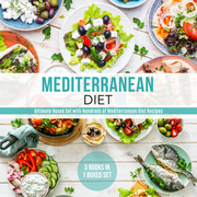 Mediterranean Diet: Ultimate Boxed Set with Hundreds of Mediterranean Diet Recipes: 3 Books In 1 Boxed Set