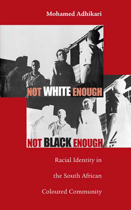 Not White Enough, Not Black Enough: Racial Identity in the South African Coloured Community