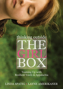 Thinking Outside the Girl Box: Teaming Up with Resilient Youth in Appalachia