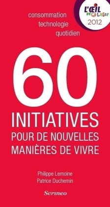 60 Initiatives pour de nouvelles manières de vivre