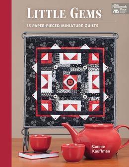 Little Gems: 15 Paper-Pieced Miniature Quilts