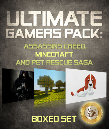 Ultimate Gamers Pack Assassins Creed, Minecraft and Pet Rescue Saga
