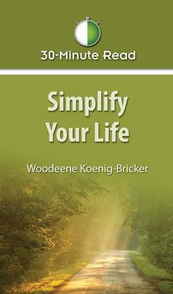 30-Minute Read: Simplify Your Life