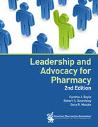 Leadership and Advocacy for Pharmacy, 2e