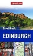 Insight Guides: Greak Breaks Edinburgh