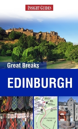 Insight Guides: Greak Breaks Edinburgh