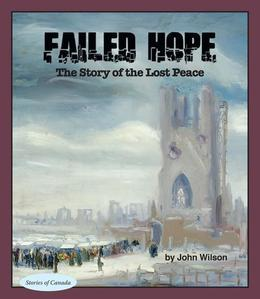 Failed Hope: The Story of the Lost Peace