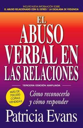El abuso verbal en las relaciones: Como reconocerlo y como responder