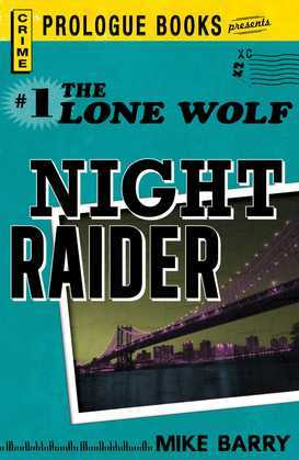 Lone Wolf #1: Night Raider