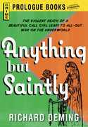 Anything But Saintly