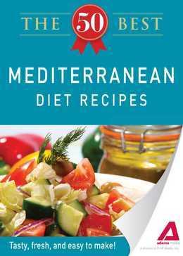 The 50 Best Mediterranean Diet Recipes
