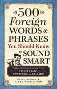 500 Foreign Words & Phrases You Should Know to Sound Smart