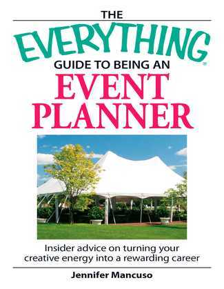 The Everything Guide to Being an Event Planner