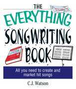 The Everything Songwriting Book