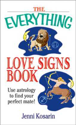 The Everything Love Signs Book