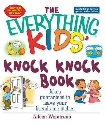 The Everything Kids' Knock Knock Book