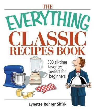 The Everything Classic Recipes Book