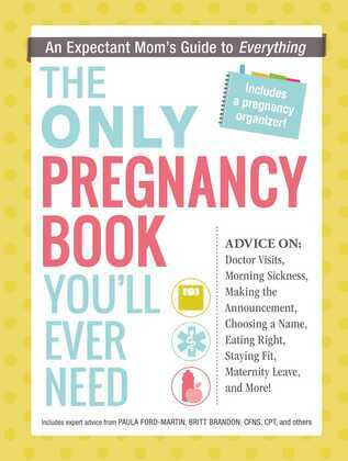 The Only Pregnancy Book You'll Ever Need