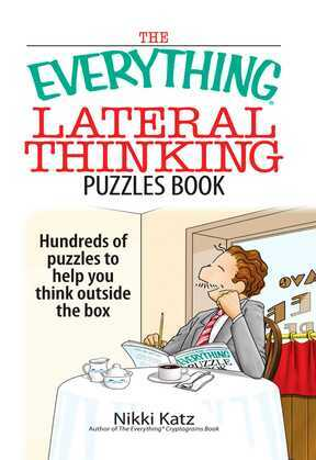 The Everything Lateral Thinking Puzzles Book