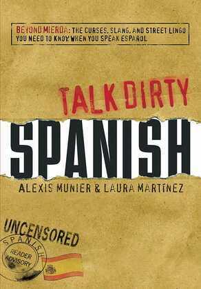 Talk Dirty Spanish