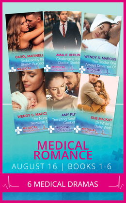 Medical Romance August 2016 Books 1-6 (Mills & Boon e-Book Collections)