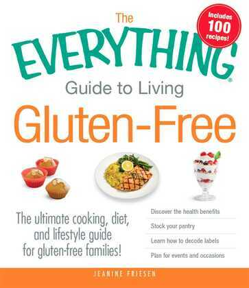 The Everything Guide to Living Gluten-Free