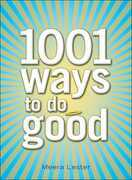 1001 Ways to Do Good