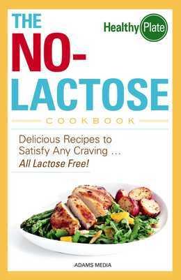 The No-Lactose Cookbook
