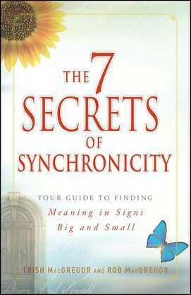 The 7 Secrets of Synchronicity
