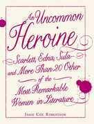 An Uncommon Heroine