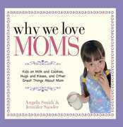 Why We Love Moms