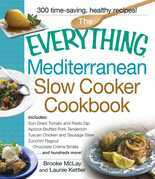 The Everything Mediterranean Slow Cooker Cookbook