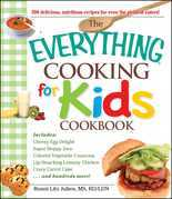 The Everything Cooking for Kids Cookbook