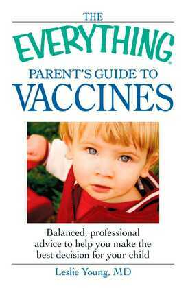 The Everything Parent's Guide to Vaccines