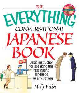 The Everything Conversational Japanese Book