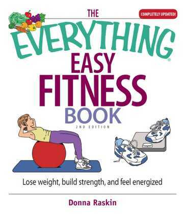 The Everything Easy Fitness Book